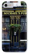 Michaels''s Pub IPhone Case by David Pyatt