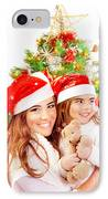 Mother With Daughter Celebrate Christmas IPhone Case by Anna Om