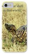 Motivating A Turtle IPhone Case by Robert Frederick