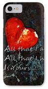 My All - Love Romantic Art Valentine's Day IPhone Case by Sharon Cummings