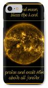 Nasa The Suns Corona Sun And Moon Bless The Lord Praise And Exalt Him Above All Forever IPhone Case by Rose Santuci-Sofranko