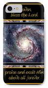 Nasa Whirlpool Galaxy Heaven Bless The Lord Praise And Exalt Him Above All Forever IPhone Case by Rose Santuci-Sofranko