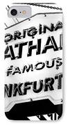 Nathans Famous Frankfurters IPhone Case by John Rizzuto