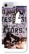 Old Danger IPhone Case by Bob Orsillo