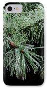 Pine Needles In Ice IPhone Case by Betty LaRue