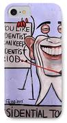Presidential Tooth Dental Art By Anthony Falbo IPhone Case