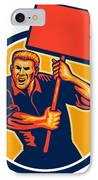 Protester Activist Union Worker Placard Sign Retro IPhone Case