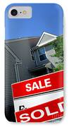 Real Estate Sold Sign And Townhouse IPhone Case by Olivier Le Queinec