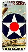 Recruiting Poster - Ww1 - Air Service IPhone Case by Benjamin Yeager