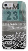 Restoreth My Soul- Contemporary Christian Art IPhone Case by Linda Woods