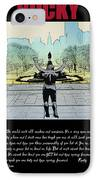Rocky - All Sunshine And Rainbows IPhone Case by Bill Cannon