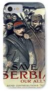 Save Serbia Our Ally IPhone Case by Theophile Alexandre Steinlen