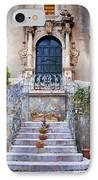 Sicilian Village Steps And Door IPhone Case by David Smith