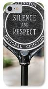 Silence And Respect IPhone Case by Steve Gadomski