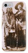 Sitting Bull And Buffalo Bill IPhone Case by Unknown