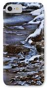 Snow And Ice Water And Rock IPhone Case by Dale Kincaid