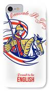 St. George Day Celebration Proud To Be English Retro Poster IPhone Case