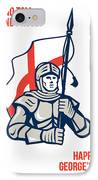 Stand Tall Proud English Happy St George Greeting Card IPhone Case by Aloysius Patrimonio