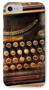 Steampunk - Just An Ordinary Typewriter  IPhone Case