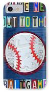 Take Me Out To The Ballgame License Plate Art Lettering Vintage Recycled Sign IPhone Case