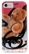 Teddy's Chair - Toy - Children IPhone Case by Barbara Griffin