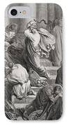 The Buyers And Sellers Driven Out Of The Temple IPhone Case by Gustave Dore
