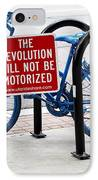 The Revolution Will Not Be Motorized IPhone Case