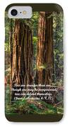 The Strength Of Two - From Ecclesiastes 4.9 And 4.12 - Muir Woods National Monument IPhone Case