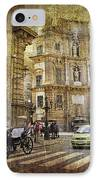 Time Traveling In Palermo - Sicily IPhone Case