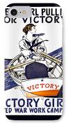 Victory Girls Of W W 1     1918 IPhone Case by Daniel Hagerman