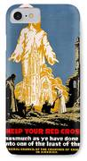 War Poster - Ww1 - Christians Support Red Cross IPhone Case