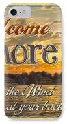 Welcome Ashore Sign IPhone Case