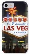 Welcome To Las Vegas IPhone Case by Mike McGlothlen