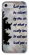 What You Really Love - Rumi Quote IPhone Case