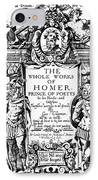 Homer Title Page, 1616 IPhone Case by Granger