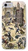 Massacre Of Huguenots IPhone Case by Granger