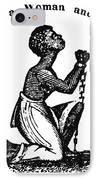 Slavery: Woman, 1832 IPhone Case