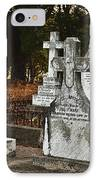 Gravestones In Graveyard IPhone Case by Dave & Les Jacobs