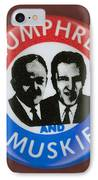 Presidential Campaign, 1968 IPhone Case by Granger