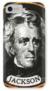 Andrew Jackson, 7th American President IPhone Case
