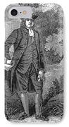 William Penn (1644-1718) IPhone Case by Granger