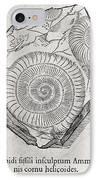 Ammonite Fossil, 16th Century IPhone Case