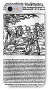 Burning Of Witches, 1555 IPhone Case by Granger
