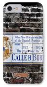 Calle D Borbon IPhone Case