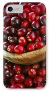 Cranberries In A Bowl IPhone Case