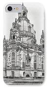 Dresden's Church Of Our Lady - Reminder Of Peace IPhone Case