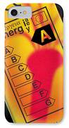 Energy Efficiency Rating Label IPhone Case by Sheila Terry