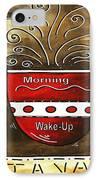 Fresh Java Original Painting IPhone Case by Megan Duncanson