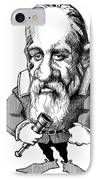 Galileo Galilei, Caricature IPhone Case by Gary Brown