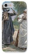 Goodwife Walford, 1692 IPhone Case